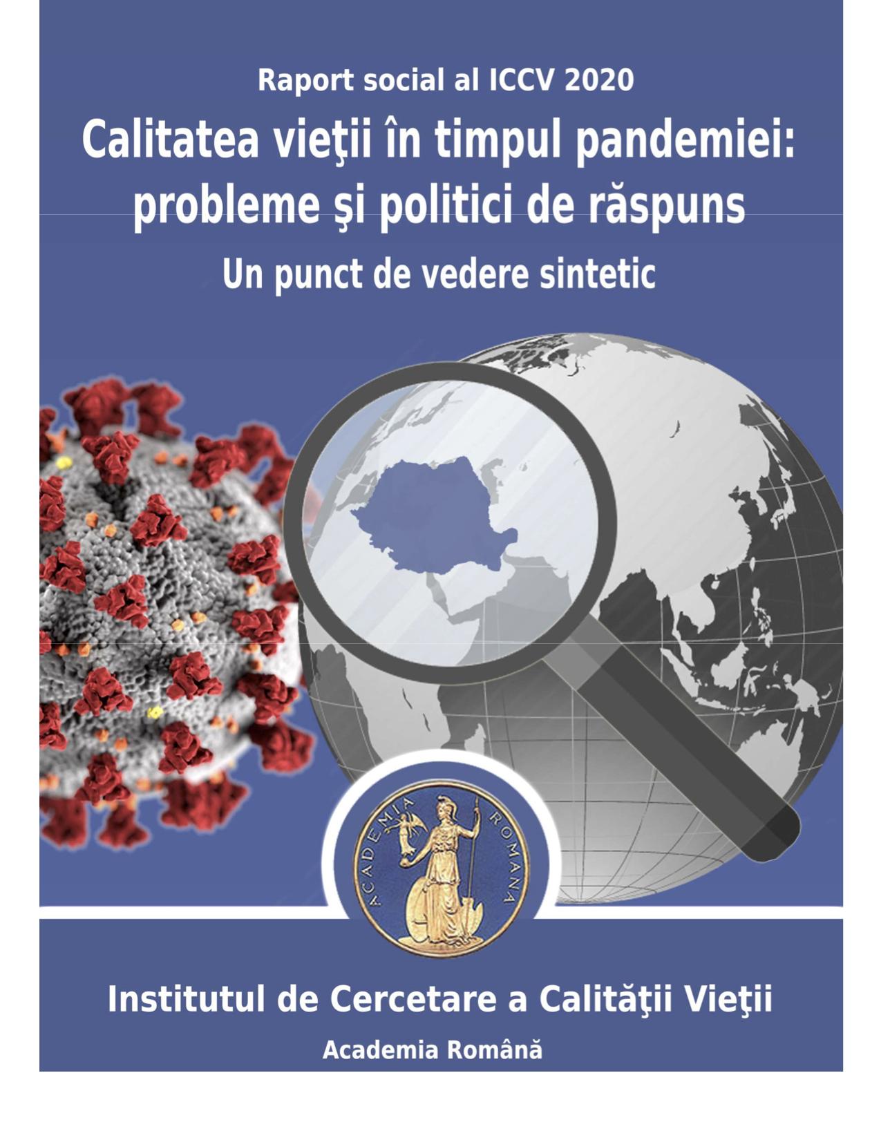 """Lansare raport social: """"Calitatea vieții în timpul pandemiei: probleme și politici de răspuns. Un punct de vedere sintetic"""""""