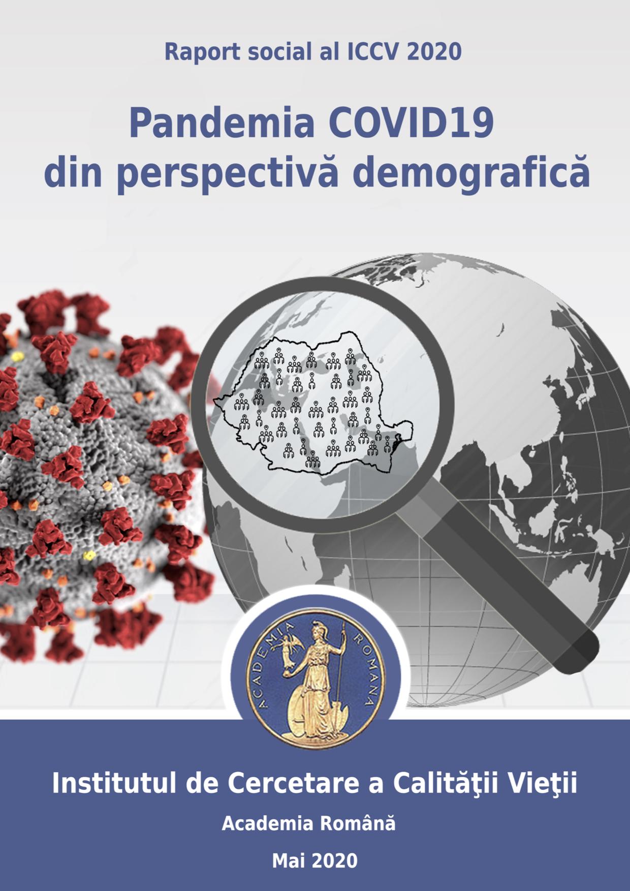 """Lansare raport social: """"Pandemia COVID19 din perspectivă demografică"""""""