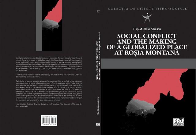Apariție editorială: Filip Alexandrescu (2020) Social conflict and the making of a globalized place at Rosia Montană, București: Editura Pro Universitaria