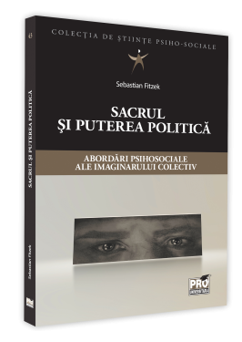 "New publication: Sebastian Fitzek (2020) ""The Sacred and the political power – psychocial approaches of the collective imaginary in the collection of psycho-social sciences"". Bucharest:  ProUniversitaria Publishing House."