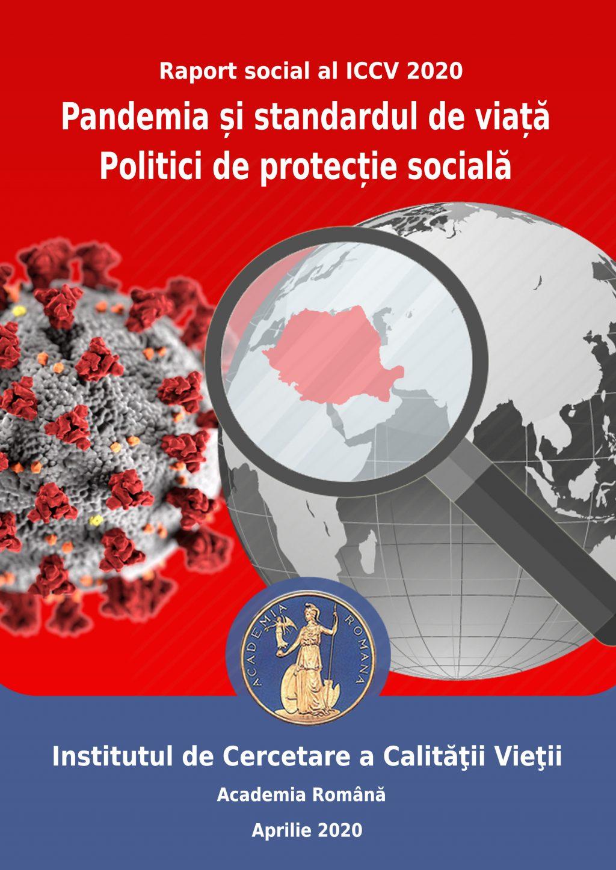 """Lansare raport social: """"Pandemia şi standardul de viaţă. Politici de protecţie socială"""""""