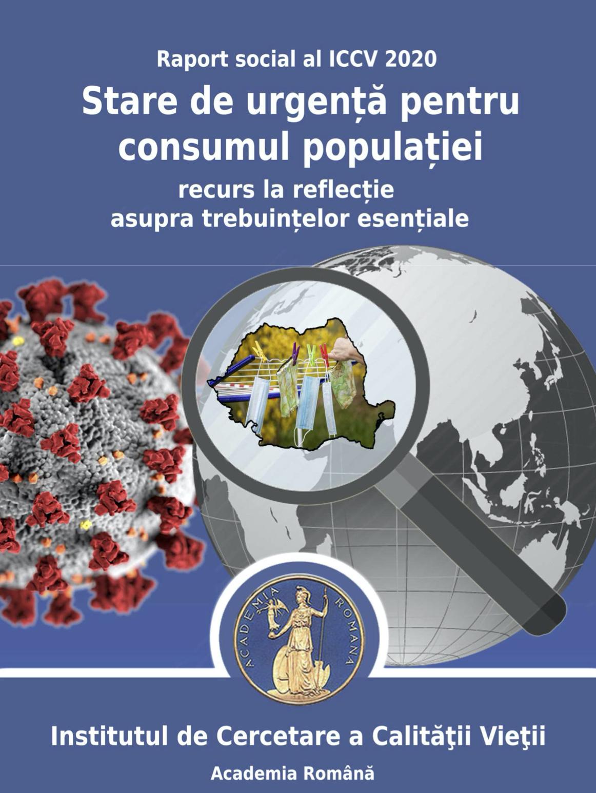 """Lansare raport social: """"Stare de urgență pentru consumul populației. Recurs la reflecție asupra trebuințelor esențiale"""""""